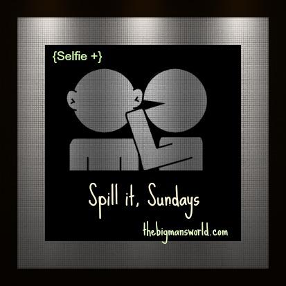 Spill It
