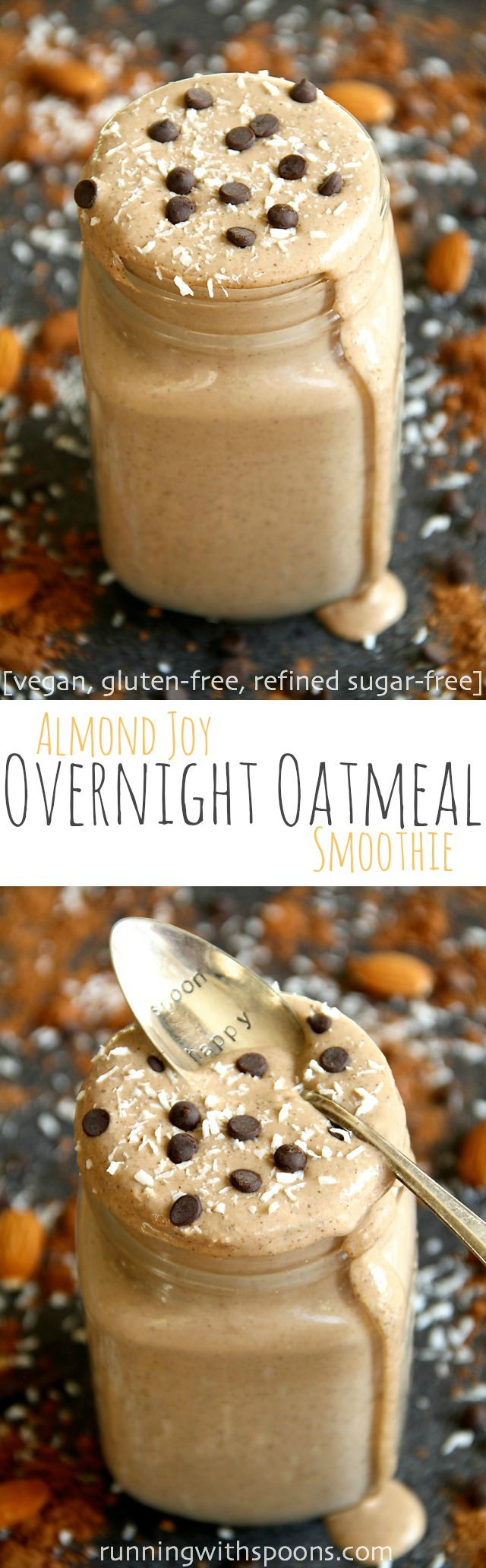 Almond Joy Overnight Oatmeal Smoothie - cool, creamy, and sure to keep you satisfied for hours! This vegan smoothie combines the flavours of chocolate, almonds, and coconut in a delicious and healthy breakfast! || runningwithspoons.com #vegan #healthy