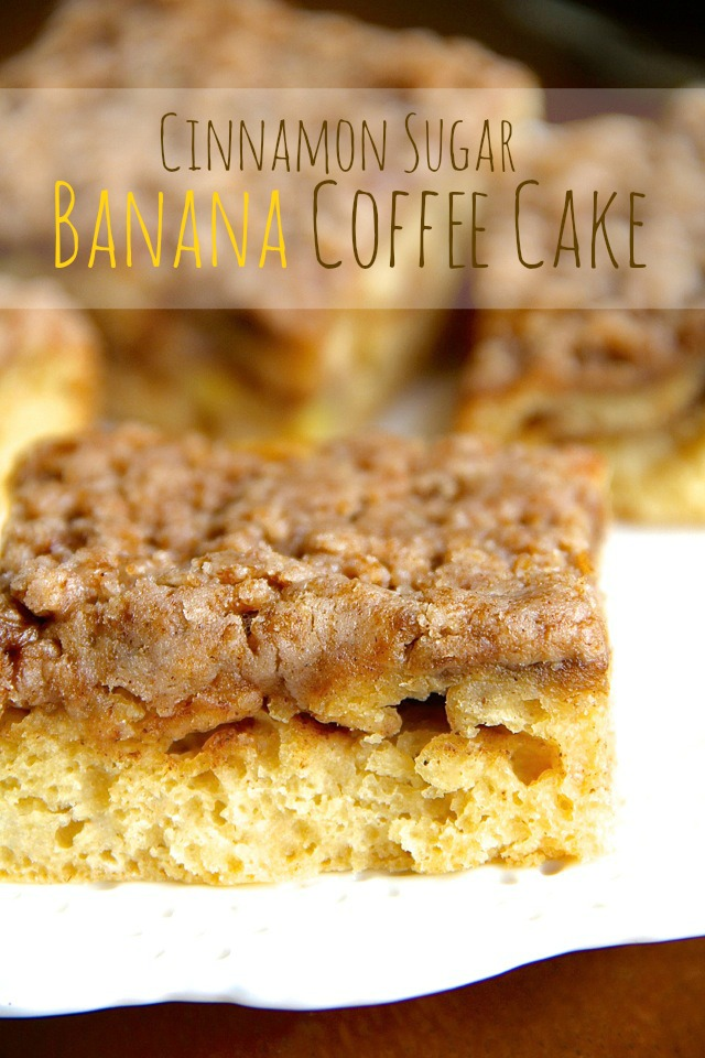 Cinnamon Sugar Banana Coffee Cake Bananas And Greek Yogurt Help Lighten Up This Delicious