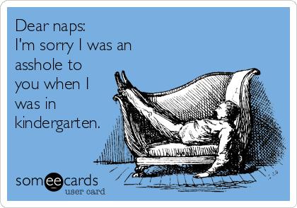 Dear Naps