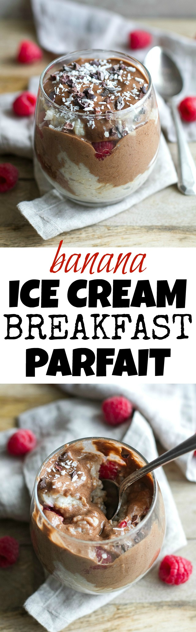 Banana Ice Cream Breakfast Parfait - enjoy dessert for breakfast with this healthy and customizable parfait made with banana ice cream and oatmeal | runningwithspoons.com #vegan #glutenfree #recipe
