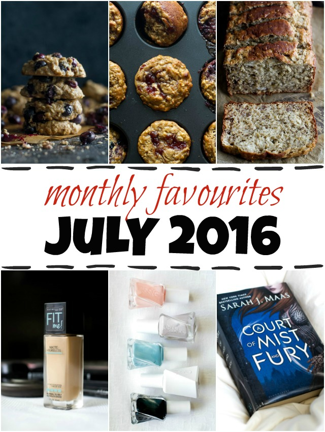 July 2016 Favourites