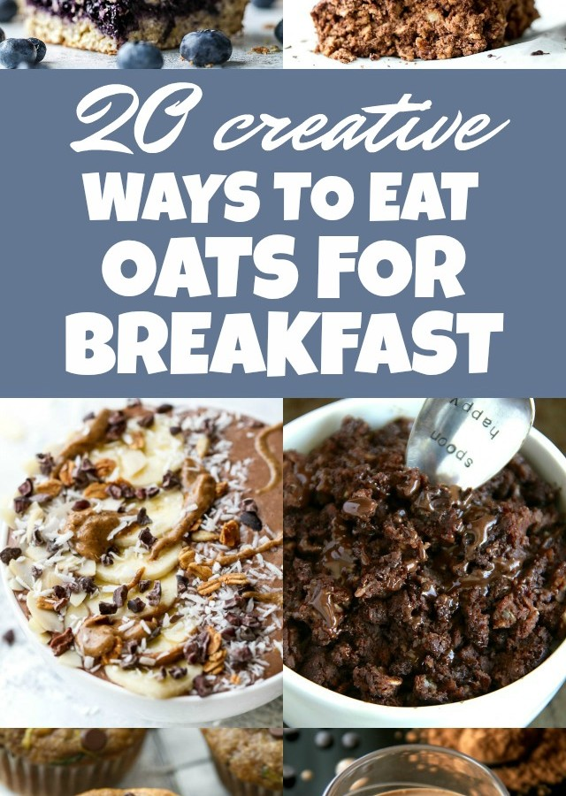 20 Creative Ways to Eat Oats for Breakfast
