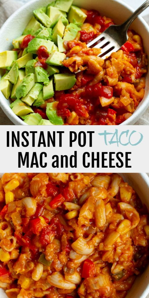 An Instant Pot Taco Mac and Cheese that's super cheesy and loaded with flavour! Easily made gluten-free and/or vegan, it's a perfect option for those looking for a quick and healthy meal.